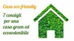 Come rendere una casa più green ed ecosostenibile