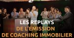 Les replays de l'émission de coaching immobilier immo-neo.com