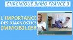 L' IMPORTANCE DES DIAGNOSTICS IMMOBILIER POUR VENDRE MON BIEN  I Coaching immobilier